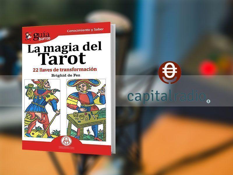 Entrevista a Brighid de Fez por su libro «GuíaBurros: La magia del Tarot» en Franquicia2, en Capital Radio