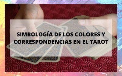 Simbología de los colores y correspondencias en el tarot