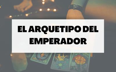 El arquetipo del emperador, el hombre de poder