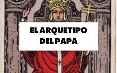 El arquetipo del papa, entre lo espiritual y lo material